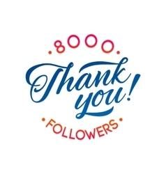 Thank you 8000 followers card thanks vector
