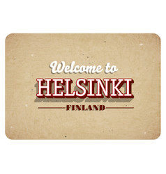 welcome to helsinki vector image