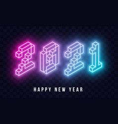 2021 happy new year isometric neon text new vector image