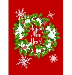 Pine fir wreath Happy New Year greeting card vector