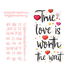 True love is worth the wait handwritten fonts vector