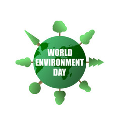 world environment day green planet and trees vector image
