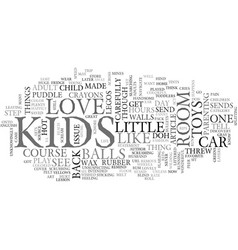 why kids toys are for kids text word cloud concept vector image vector image