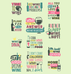 love wine drink quote motivation phrases hand vector image vector image