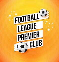 Soccer football poster Bright orange background vector image vector image