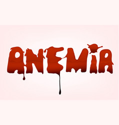 Anemia blood spot lettering vector