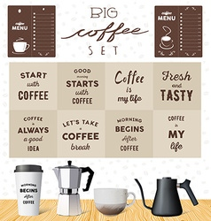 Coffee set motivation quotes about coffee Kettles vector