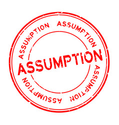 Grunge red assumption word round rubber seal vector