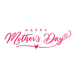 happy mothers day elegant calligraphy banner vector image