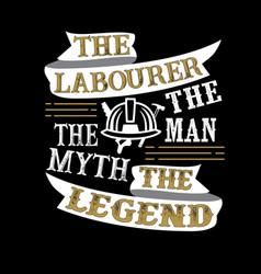 Laborer man myth legend vector