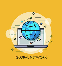 opened laptop and globe surrounded by location vector image