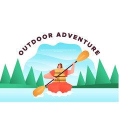 outdoor adventure concept woman in kayak boat vector image