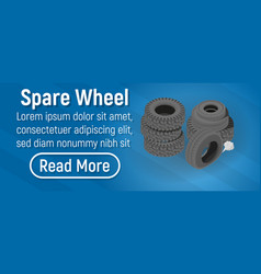 spare wheel concept banner isometric style vector image