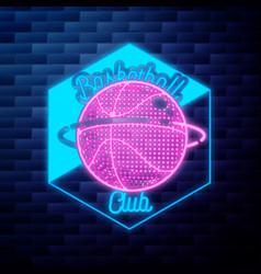 vintage basketball emblem glowing neon sign on vector image