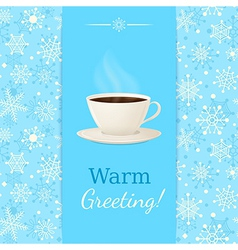 vintage greetings card with cup hot drink vector image