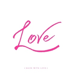 Love greeting card with calligraphy vector image