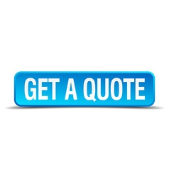 Get a quote blue 3d realistic square isolated vector