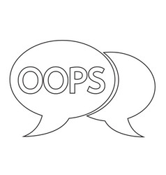 Oops internet acronym chat bubble vector