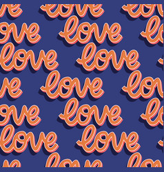 Seamless pattern with hand lettered message love vector