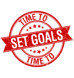Time to set goals grunge retro red isolated vector