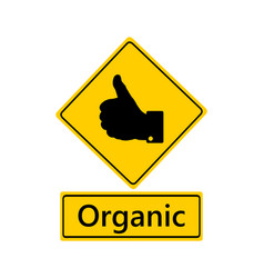 Traffic sign thumbs up for organic vector