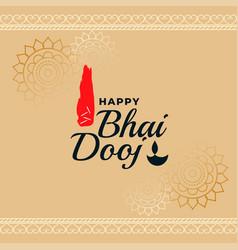 Happy bhai dooj traditional indian festival card vector