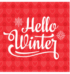 hello winter card holiday decor lettering vector image