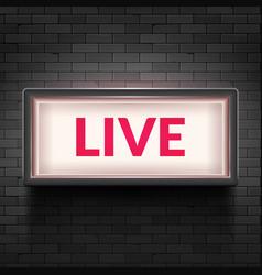 live light broadcast sign tv radio studio live vector image