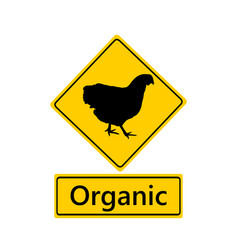 Traffic sign for organic poultry keeping vector