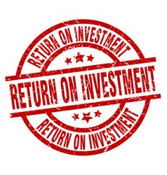 Return on investment round red grunge stamp vector