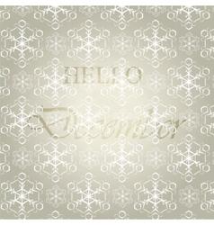 Hello December background vector image