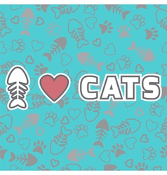 I love cats card Cute background with cat paw vector image