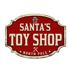 santas toy shop vintage rusty metal sign vector image