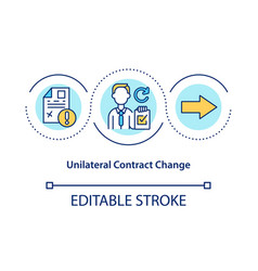 Unilateral contract change concept icon vector