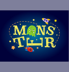 monster typography design t-shirt graphics for vector image vector image