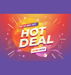 hot deal banner special offer up to 50percent vector image