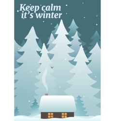 Keep calm its winter card template vector image