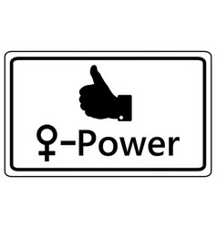 Sign thumbs up for women power vector
