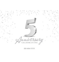 Anniversary 5 silver 3d numbers vector