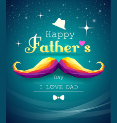 Happy fathers day mustache colorful geometric vector