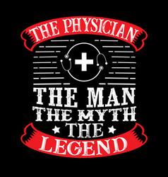 Physician man myth legend vector