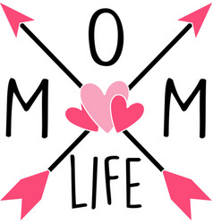 Mom life on white background vector