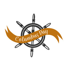 columbus day logo sigh with steering wheel symbol vector image