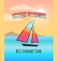 lovely summer poster depicting boat at sea vector image