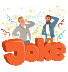 Two adult men loudly laughing after hearing funny vector