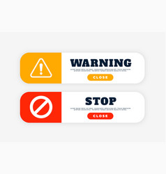 warning and stop sign button for web purpose vector image