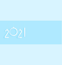 hanging 2021 d cor on blue background vector image