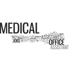 Medical office assistant jobs text background vector