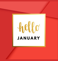hello january hew year creative minimal winter vector image