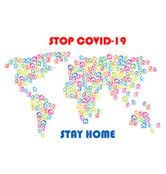 Stop covid 19- stay home concept with world map vector
